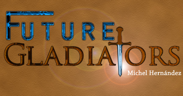 Future Gladiators